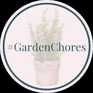 #GardenChores