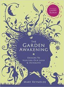 The Garden Awakening by Mary Reynolds