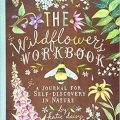 The Wildflower's Workbook by Katie Daisy