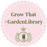 Copy of Grow That #Garden Library (1)