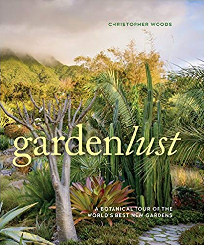 Gardenlust by Christopher Woods