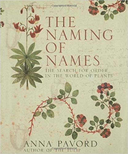 The Naming of Names by Anna Pavord