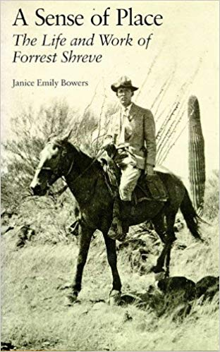 A Sense of Place The Life and Work of Forrest Shreve by Janice Emily Bowers