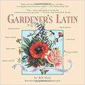 Gardener's Latin by Bill Neal