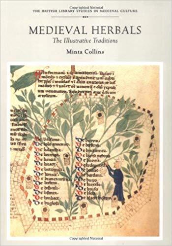 Medieval Herbals by Minta Collins