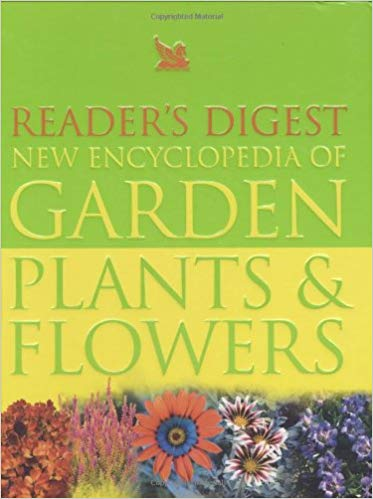 Reader's Digest New Encyclopedia of Garden Plants & Flowers by Justine et al Scott-McNab