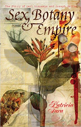 Sex Botany and Empire by Patricia Fara