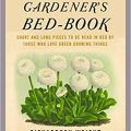 The Gardeners Bed Book By Richardson Wright