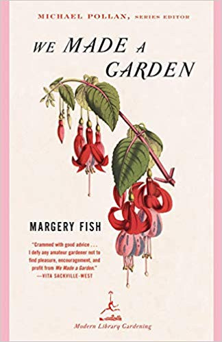 We Made a Garden by Marjorie Fish