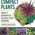 Gardener's Guide to Compact Plants by Jessica Walliser