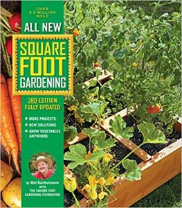 Square Foot Gardening Third Edition
