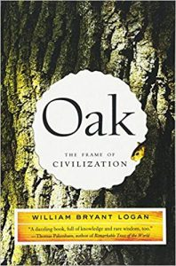 Oak by William Bryant Logan