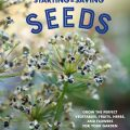 Starting & Saving Seeds by Julie Thompson Adolf