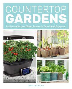 Countertop Gardens by Shelley Levis