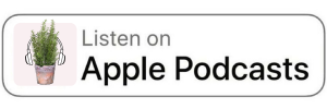 Apple Podcasts Badge for The Daily Gardener copy 2