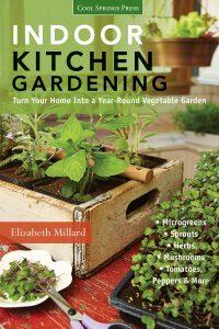 Indoor Kitchen Gardening by Elizabeth Millard