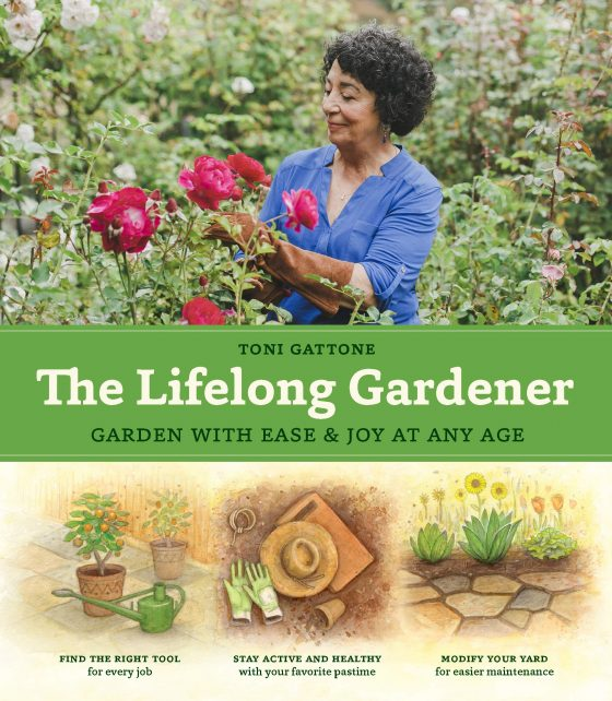 The Lifelong Gardener by Toni Gattone
