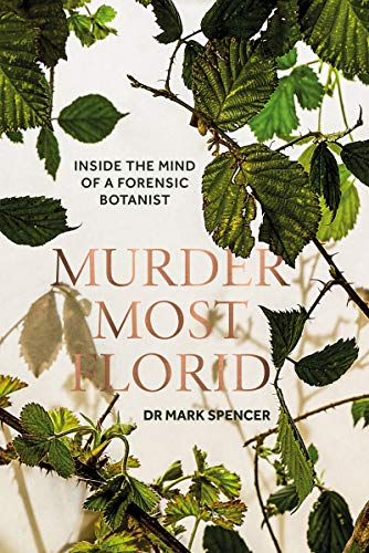 Murder Most Florid by Mark Spencer