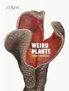 Weird Plants by Chris Thorogood