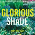 Glorious Shade by Jenny Rose Carey