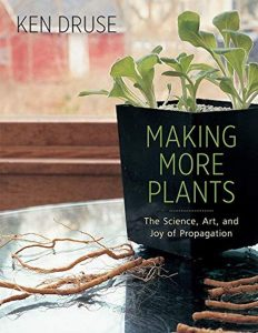 Making More Plants by Ken Druse