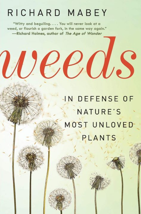 Weeds by Richard Mabey