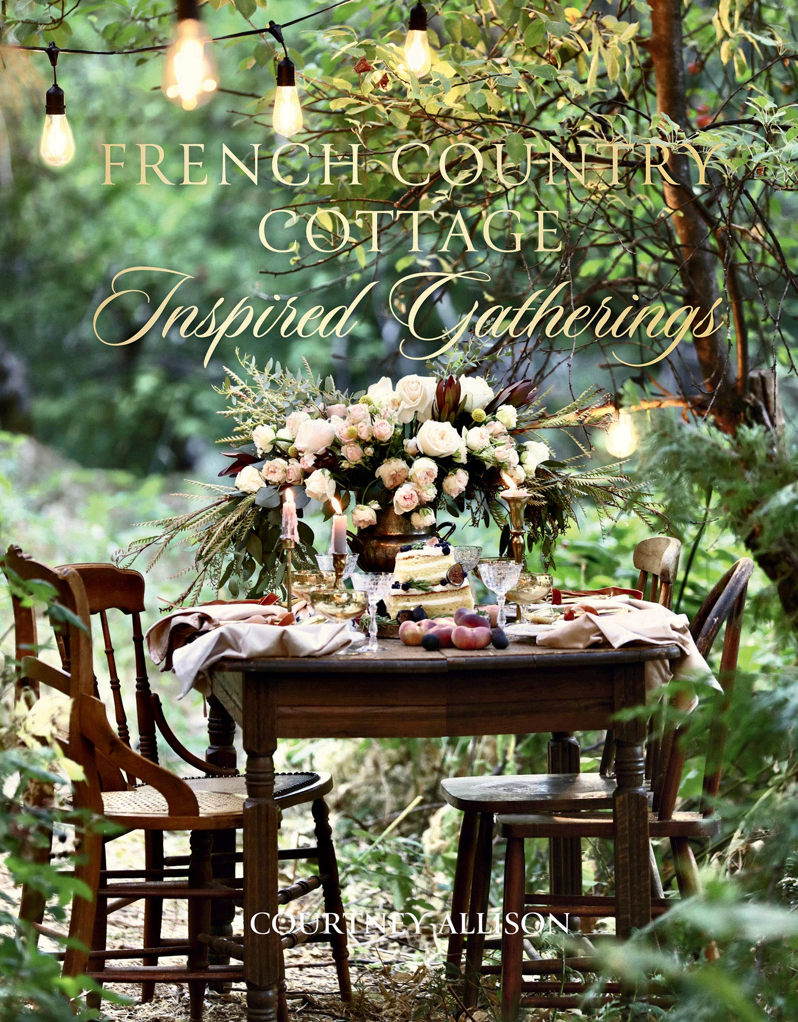 French Country Cottage Inspired Gatherings by Courtney Allison