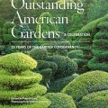 Outstanding American Gardens by Page Dickey