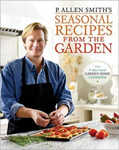 P. Allen Smith's Seasonal Recipes from the Garden by P. Allen Smith