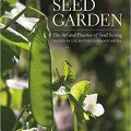 The Seed Garden by Lee Buttala, Shanyn Siegel, et al.