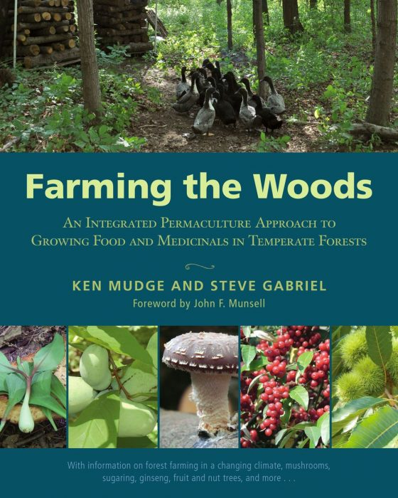 Farming the Woods by Ken Mudge, Steve Gabriel , et al.