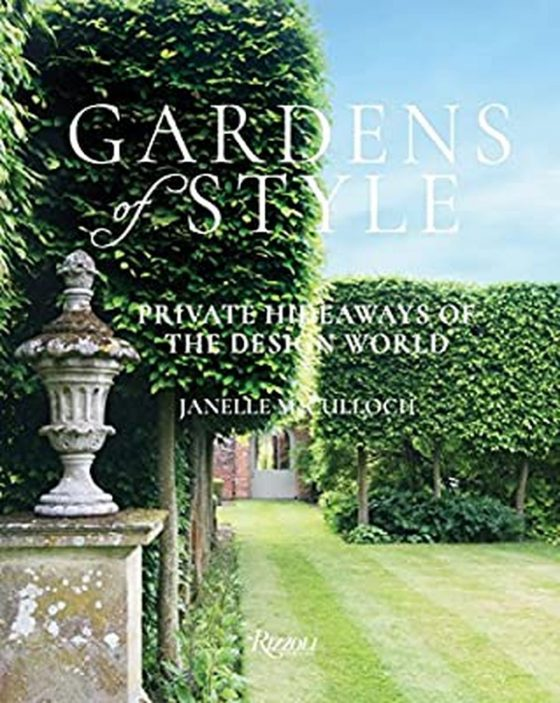 Gardens of Style by Janelle McCulloch