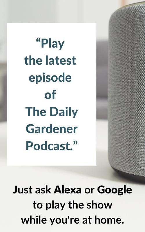 The Daily Gardener Smart Speaker