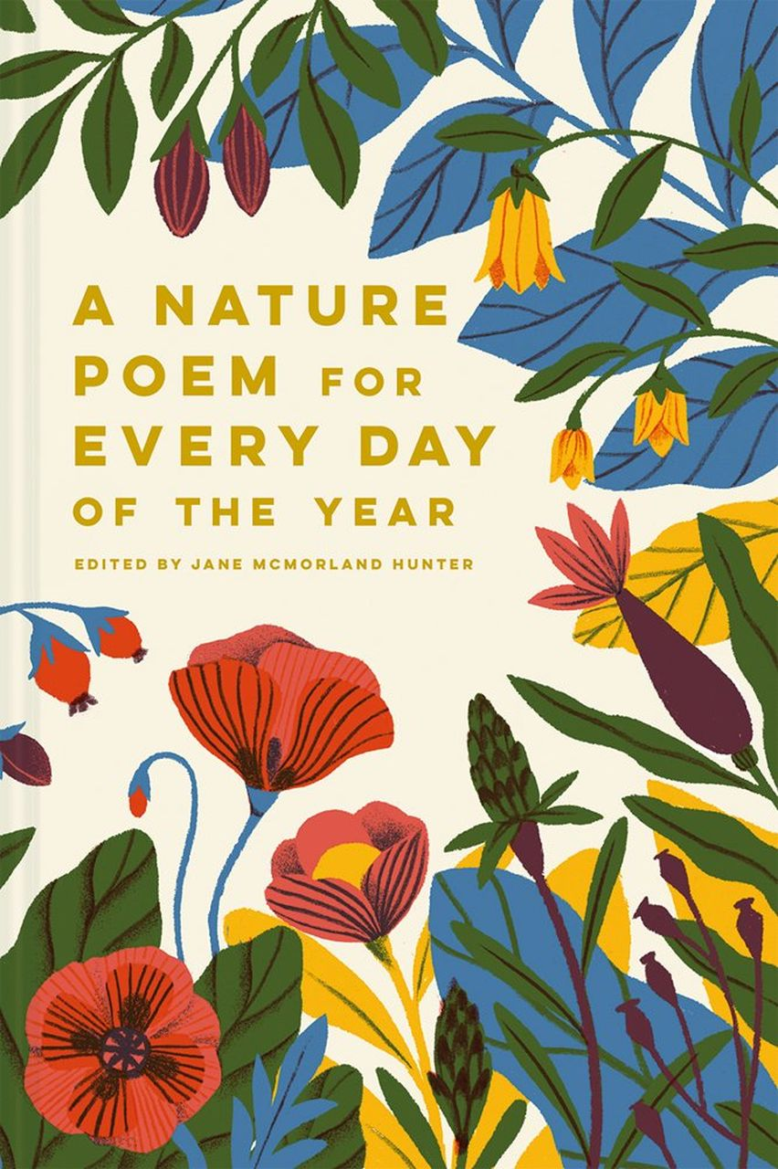A Nature Poem for Every Day of the Year by Jane Hunter