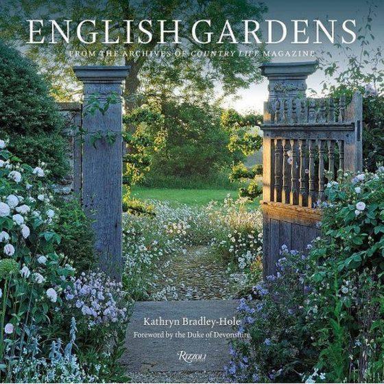 English Gardens by Kathryn Bradley-Hole