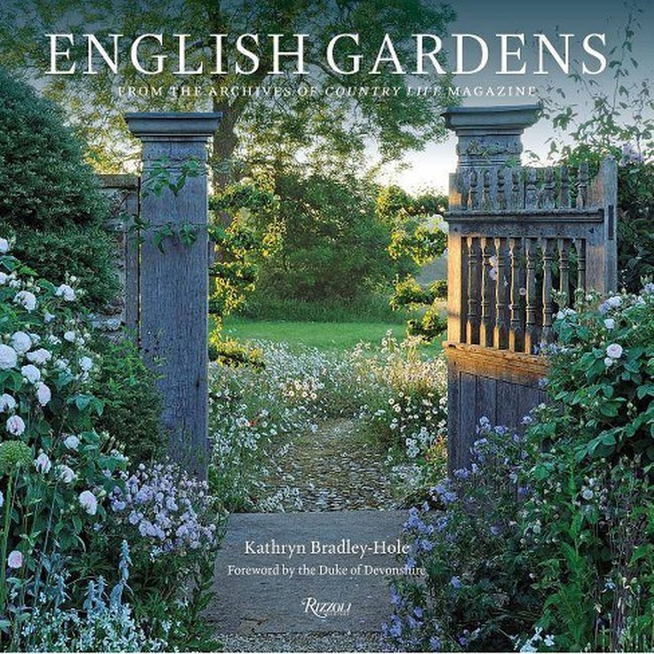 English Gardens by Kathryn Bradley-Hole