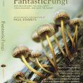 Fantastic Fungi by Paul Stamets