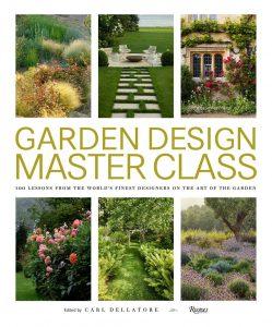 Garden Design Master Class by Carl Dellatore