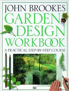 Garden Design Workbook by John Brookes
