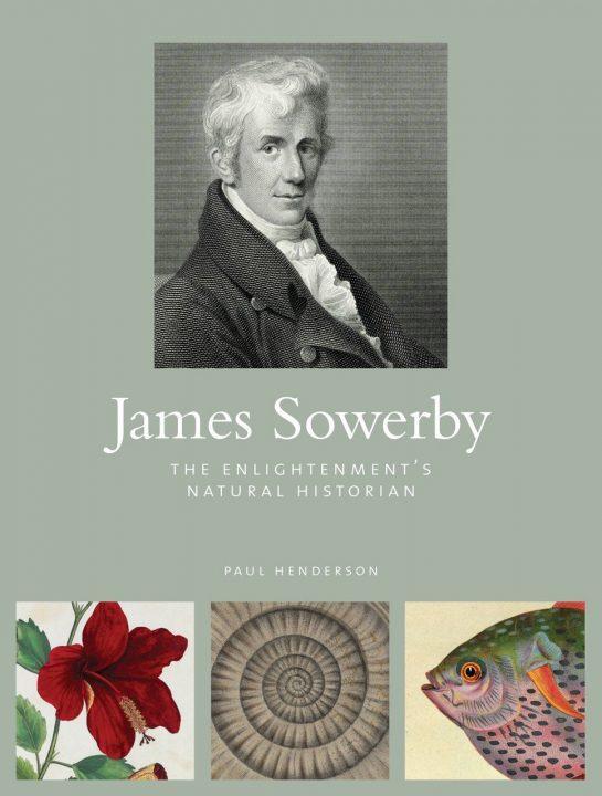 James Sowerby by Paul Henderson