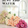 Just Add Water by Cynthia Gaylin Bigony