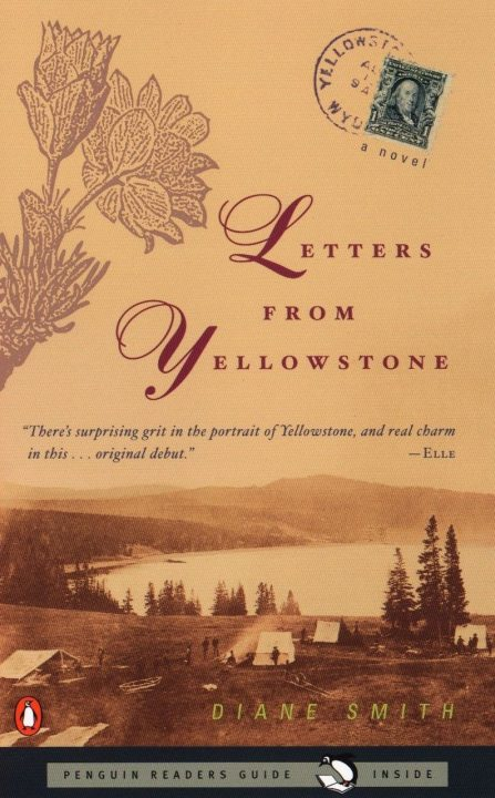 Letters from Yellowstone by Daine Smith