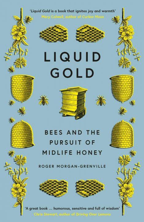 Liquid Gold by Roger Morgan-Grenville
