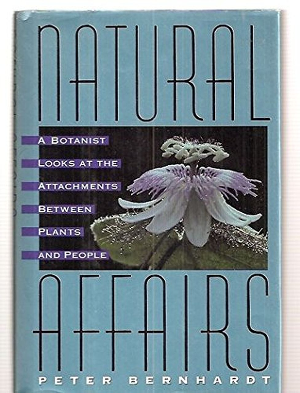 Natural Affairs by Peter Bernhardt