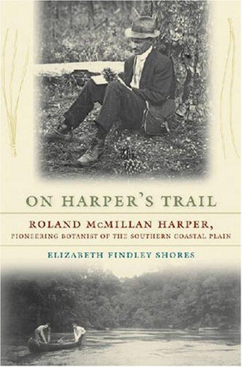 On Harper's Trail by Roland McMillan Harper