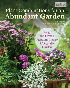 Plant Combinations for an Abundant Garden by David Squire, Alan Bridgewater, and Gill Bridgewater