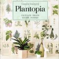 Plantopia by Camille Soulayrol
