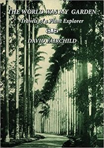 The World was My Garden by David Fairchild