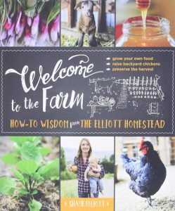 Welcome to the Farm by Shaye Elliott